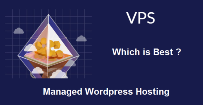 What Is The Best WordPress Managed VPS Hosting ?